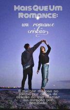 Uma Historia de amor cristão  by jacylima132