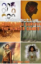 Interactive~Would You Survive The Hunger Games?  by cheeky_fries