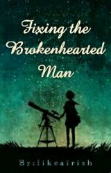 Fixing the Brokenhearted Man by violet_girl_12