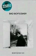 bad boy's diary{on Hold} by babygina123
