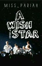 A Wish Upon A Star (BTS FF) by Miss_Pariah
