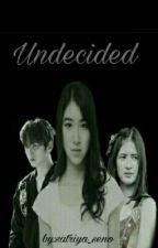 Undecided by satriya_seno