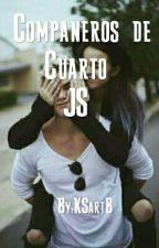 Compañeros de Cuarto || JS by KSartB