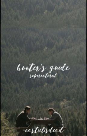 Hunter's Guidebook by -castielisdead