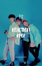 ⇈RÉACTION KPOP⇈@waehyo by waehyo