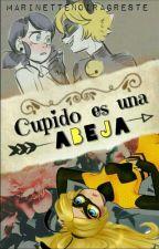 Cupido Es Una Abeja by MarinetteNoirAgreste