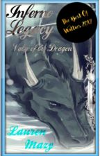 Inferno Legacy: Valor of the Dragon (Book One) by InfernoFrost
