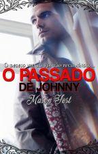 O Passado de Johnny / Mason Yest by MasonYest