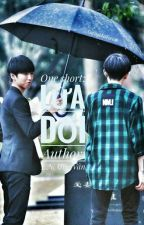 [Full] One short [ KaiYuan ] : Lừa dối by Miubeohaman