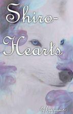 Shiro-Hearts [BxB] by kyoyume