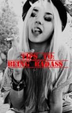 Tips to: Being Badass (on hold) || Luke Hemmings fanfic  by maddiehayes621