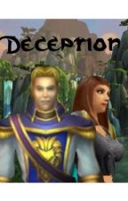 Deception (a World of Warcraft Fanfic) by LoneHunter