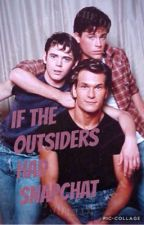 If The Outsiders Had Snapchat by bloodyxfingerxprint
