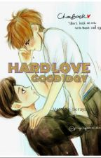 Hard Love-M- by Good1day