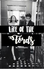 Life of the Fords by katnyelf0rd
