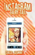 Instagram - Fairy Tail by Cerezo_Dragneel