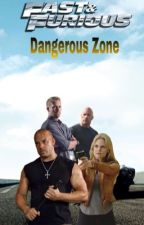 Dangerous Zone[Dominic Toretto] by xXPao_1996Xx