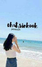 chat;sinkook by yenesoh