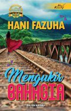MENGUKIR BAHAGIA by hanifazuha