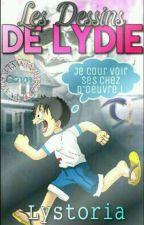 Les Dessins De Lydie by Lystoria