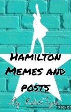 Hamilton Memes and Posts by RebelTiger