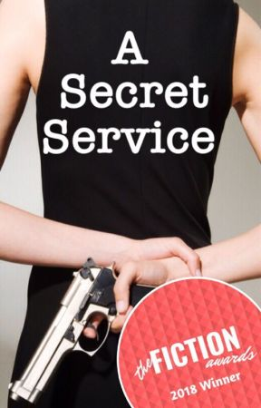 A Secret Service [COMPLETED] by joymoment