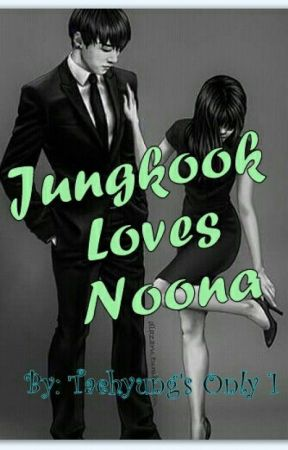 Jungkook Loves Noona [On-Going] by taehyungonly1