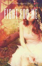 Fight for Me (Jasper Frost) by plan_c