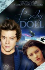 Baby Doll [Russian Translation] by -AmandaStyles