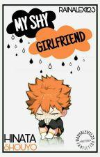 My Shy Girlfriend (Hinata Shoyou) by RainAlexi123