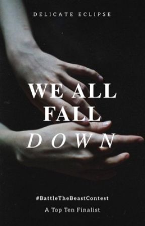 We All Fall Down by DelicateEclipse