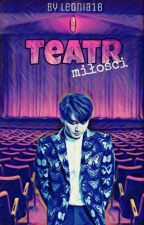 Teatr miłości by leonia18