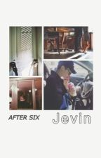 After Six: Jevin by mockingjaybirdx