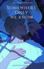 somewhere only we know | yoonmin by sappyshipper