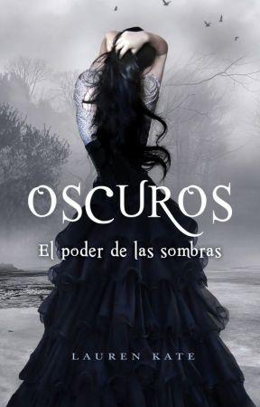 Oscuros: El Poder De Las Sombras by MrMaxis130