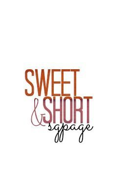 Sweet & Short
