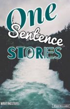 One-Sentence Stories by wriitingstuff