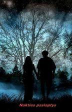Nakties paslaptys by Salhaeja