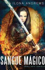 Sangue Mágico - Kate Daniels Vol 01. by Digital_Books