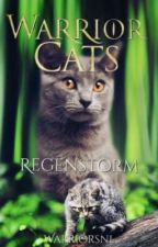 Warrior Cats Regenstorm (#5) by WarriorsNL