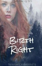 Birthright ➸ [Bellamy Blake] by myxsweetxobsessions