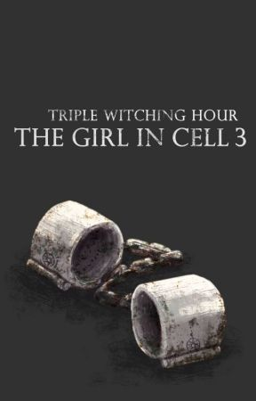 The Girl in Cell 3 (Triple Witching Hour) by CKBachman