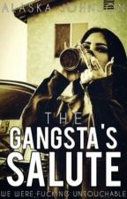 The Gangsta's Salute by AmbeyJ02