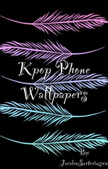 Kpop Phone Wallpapers