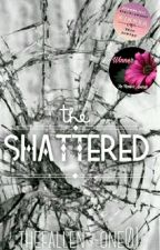 The Shattered by maggiebrianna
