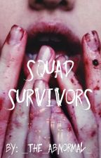 Squad Survivors.  by _the_abnormal_