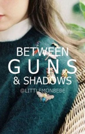 between guns and shadows by lavagrill