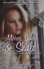 Mirror, Sword & Shield by Hurst-girl24