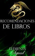RECOMENDACIONES DE LIBROS by ElementsSquad