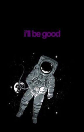 i'll be good [ THIAM AU ] by CYBER-LOSER